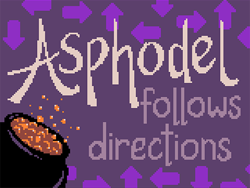 Asphodel follows directions