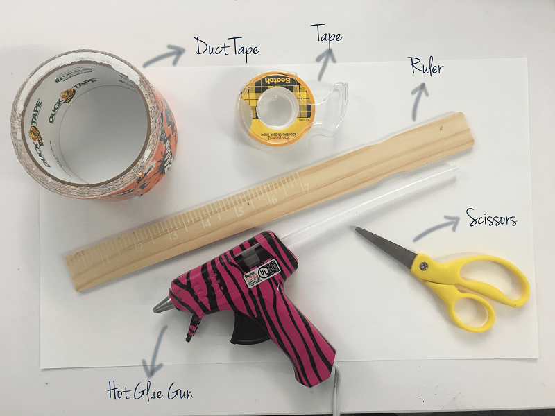 Tools: scissors, duct tape, ruler, tape, hot glue gun